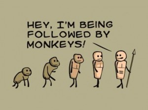 Hey, I'm Being Followed By Monkeys